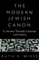 The Modern Jewish Canon: A Journey Through Language and Culture - Ruth R. Wisse