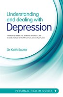 Understanding and Dealing With Depression - Dr. Keith Souter
