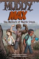 Muddy Max - Elizabeth Rusch
