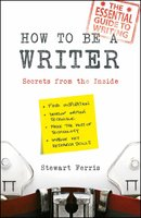 How to be a Writer - Stewart Ferris
