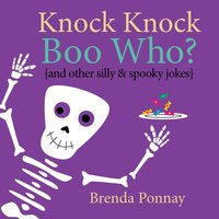 Knock Knock Boo Who? - Brenda Ponnay