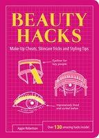 Beauty Hacks - Aggie Robertson
