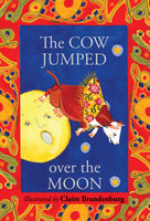 The Cow Jumped over the Moon - Claire Brandenburg