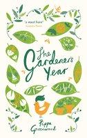 The Gardener's Year - Pippa Greenwood