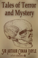 Tales of Terror and Mystery - Sir Arthur Conan Doyle