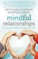 Mindful Relationships - Richard Chambers, Margie Ulbrick