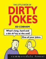 The Little Book of Dirty Jokes - Ed Cobham