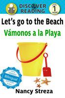 Let's go to the Beach / Vámonos a la playa - Nancy Streza