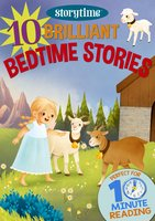 10 Brilliant Bedtime Stories for 4-8 Year Olds (Perfect for Bedtime & Independent Reading) (Series: Read together for 10 minutes a day) (Storytime) - Arcturus Publishing