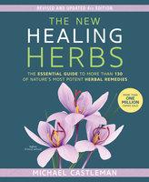 The New Healing Herbs - Michael Castleman