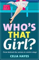 Who's that Girl? - Celia Hayes