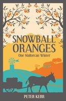 Snowball Oranges - Peter Kerr