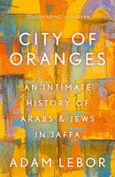 City of Oranges - Adam LeBor
