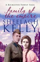 Family of the Empire - Sheelagh Kelly