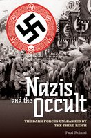 The Nazis and the Occult - Paul Roland