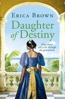 Daughter of Destiny - Erica Brown