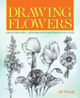 Drawing Flowers - Jill Winch