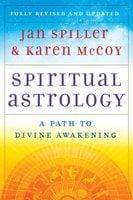 Spiritual Astrology - Jan Spiller, Karen McCoy
