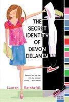 The Secret Identity of Devon Delaney - Lauren Barnholdt