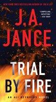 Trial by Fire - J.A. Jance