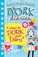 Dork Diaries 3 ½: How to Dork Your Diary - Rachel Renée Russell