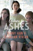 Ashes to Ashes - Siobhan Vivian, Jenny Han