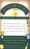 The Homebrewers' Recipe Guide - Maura Kate Kilgore, Paul Hertlein, Patrick Higgins