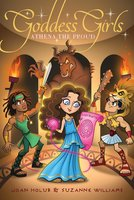 Athena the Proud - Joan Holub, Suzanne Williams