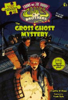 The Gross Ghost Mystery - Franklin W. Dixon