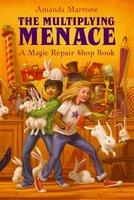 The Multiplying Menace - Amanda Marrone