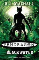 Pendragon: Blackwater - D.J. MacHale