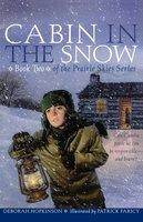 Cabin in the Snow - Deborah Hopkinson