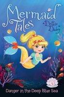 Danger in the Deep Blue Sea - Debbie Dadey