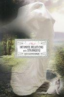 Intimate Relations with Strangers - David Valentine Bernard