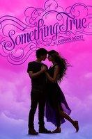 Something True - Kieran Scott