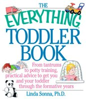 The Everything Toddler Book - Linda Sonna