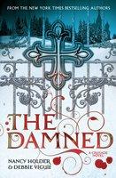 CRUSADE: The Damned - Nancy Holder, Debbie Viguie