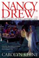 The Ghost of the Lantern Lady - Carolyn Keene