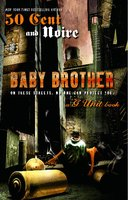 Baby Brother - Noire, 50 Cent