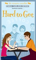 Hard to Get - Emma Carlson Berne