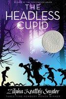 The Headless Cupid - Zilpha Keatley Snyder