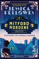 Mitfordmordene første bog - Jessica Fellowes