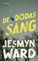 De dödas sång - Jesmyn Ward