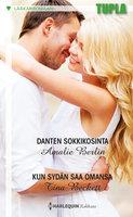 Danten sokkikosinta / Kun sydän saa omansa - Tina Beckett, Amalie Berlin