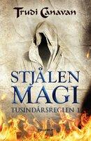 Tusindårsreglen #1: Stjålen magi - Trudi Canavan