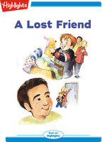 A Lost Friend - Highlights for Children