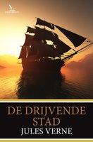 De drijvende stad - Jules Verne