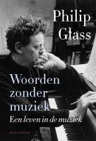 Woorden zonder muziek - Philip Glass