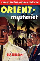 Orient-mysteriet - Ulf Tengbom