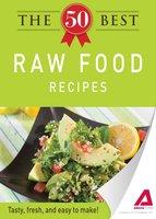The 50 Best Raw Food Recipes - Adams Media
